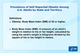 Prevalence  of  Self-Reported Obesity Among  U.S .  Adults by State  and Territory