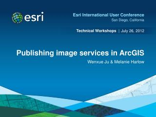 Publishing image services in ArcGIS