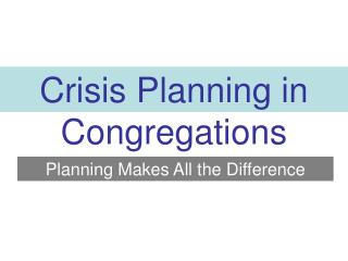 Crisis Planning in Congregations