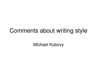 Comments about writing style