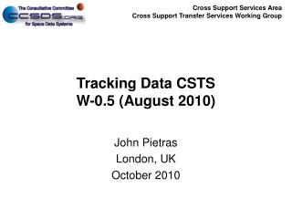 Tracking Data CSTS W-0.5 (August 2010)