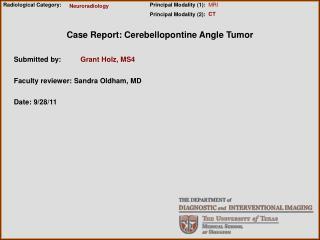 Case Report: Cerebellopontine Angle Tumor