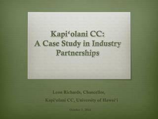 Kapi'olani CC:  A Case Study in Industry Partnerships