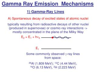 Gamma Ray Emission  Mechanisms