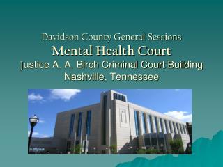 Honorable Daniel B. Eisenstein General Sessions Court Judge Division II Presiding