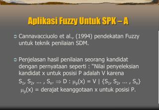 Aplikasi Fuzzy Untuk SPK – A