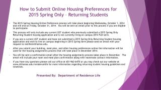 How to Submit Online Housing Preferences for  2015 Spring Only – Returning Students