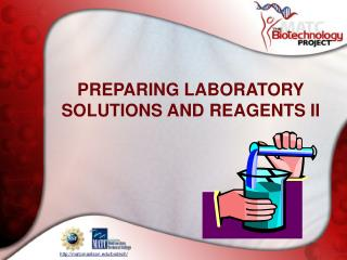 PREPARING LABORATORY SOLUTIONS AND REAGENTS II