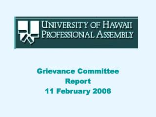 Grievance Committee Report 11 February 2006