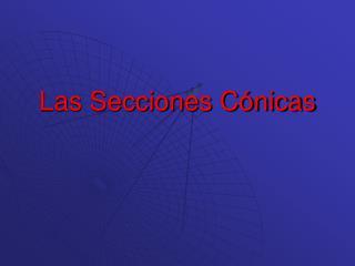 Las Secciones Cónicas