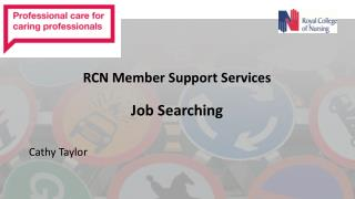 RCN Member  Support Services Job Searching
