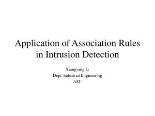 Application of Association Rules in Intrusion Detection