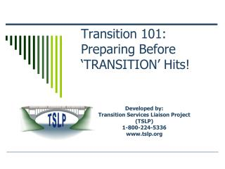 Transition 101: Preparing Before  'TRANSITION' Hits!