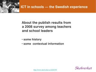 ICT in schools  ―  the Swedish experience