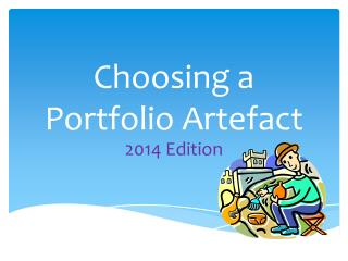 Choosing a Portfolio Artefact
