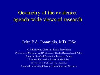 Geometry of the evidence:  agenda-wide views of research
