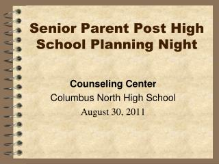 Senior Parent Post High School Planning Night