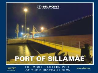 SILPORT – THE CLOSEST EU PORT TO RUSSIA