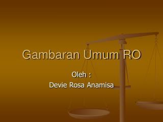 Gambaran Umum RO