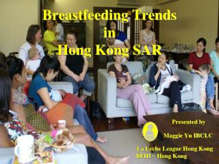 Breastfeeding Trends in Hong Kong SAR