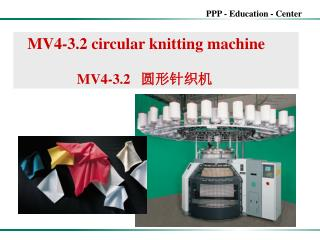 MV4-3.2 circular knitting machine                  MV4-3.2    圆形针织机