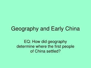 Geography and Early China