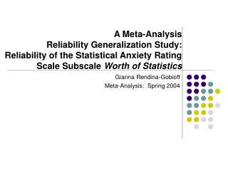 Gianna Rendina-Gobioff Meta-Analysis:  Spring 2004