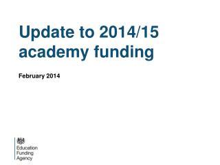 Update to 2014/15 academy funding