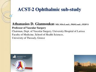 ACST-2 Ophthalmic sub-study