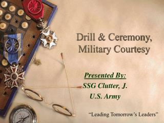 Drill & Ceremony, Military Courtesy