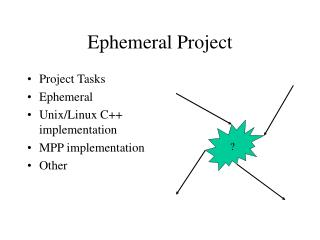 Ephemeral Project