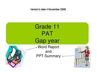 Grade 11 PAT Gap year
