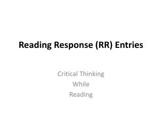 Reading Response (RR) Entries