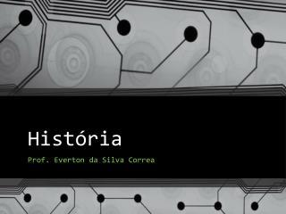 Hist�ria