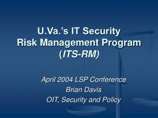 U.Va.'s IT Security Risk Management Program ( ITS-RM)