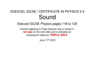 EDEXCEL IGCSE / CERTIFICATE IN PHYSICS 3-4 Sound