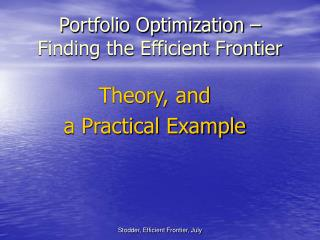 Portfolio Optimization –  Finding the Efficient Frontier