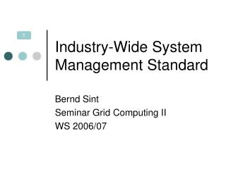 Industry-Wide System Management Standard
