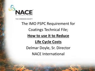 The IMO PSPC Requirement for Coatings Technical File; How to use it to Reduce  Life Cycle Costs