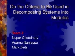 On the Criteria to Be Used in Decomposing Systems into Modules