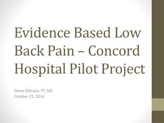 Evidence Based Low Back Pain – Concord Hospital Pilot Project
