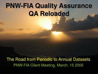 PNW-FIA Quality Assurance QA Reloaded