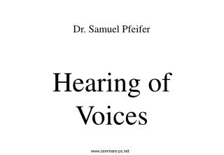 Hearing of Voices