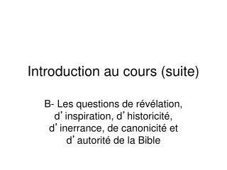 Introduction au cours (suite)