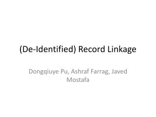 (De-Identified) Record Linkage