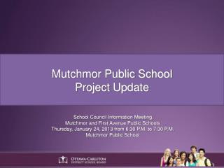 Mutchmor Public School Project Update
