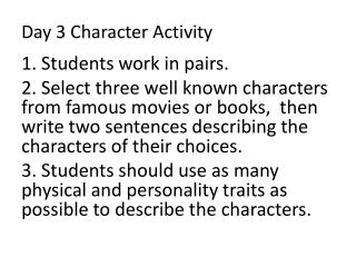 Day  3  Character Activity