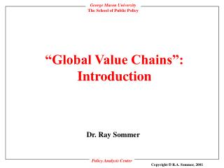 """Global Value Chains"": Introduction"