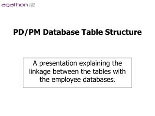 PD/PM Database Table Structure