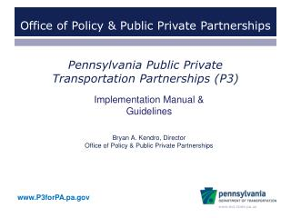 Pennsylvania Public Private  Transportation Partnerships (P3)